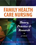 Family Health Care Nursing: Theory, P...