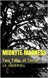 Midnyte Madness: Two Tales of Terror