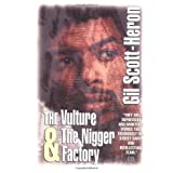 The Vulture AND The Nigger Factoryby Gil Scott-Heron