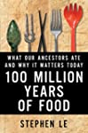 100 Million Years of Food: What Our A...