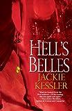 Hell's Belles (Hell On Earth, Book 1) (0821781022) by Kessler, Jackie