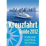 """Kreuzfahrt Guide 2012: Plus Special Flussreisenvon """"Uwe Bahn"""""""