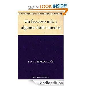 Un faccioso más y algunos frailes menos (Spanish Edition)