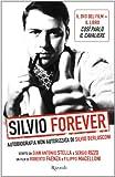 Acquista Silvio forever + DVD