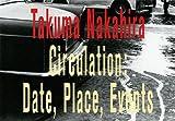 サーキュレーション―日付、場所、行為