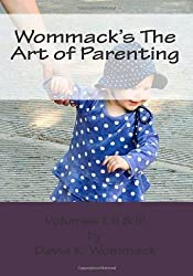 Wommack's The Art of Parenting: Lessons from Parents and Mentors of Extraordinary Americans