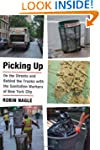 Picking Up: On the Streets and Behind...