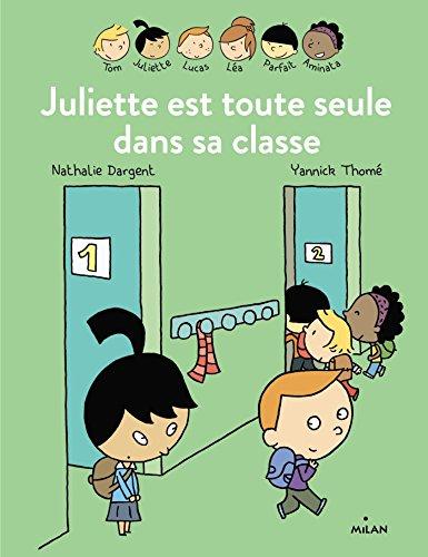 Juliette est toute seule dans sa classe