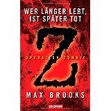 """Wer l�nger lebt, ist sp�ter totvon """"Max Brooks"""""""