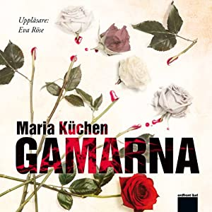 Gamarna Audiobook