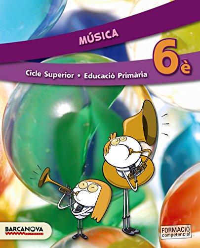 Música 6è CS. Llibre de l ' alumne (ed. 2015) (Materials Educatius - Cicle Superior - Música)