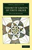 img - for Theory of Groups of Finite Order (Cambridge Library Collection - Mathematics) book / textbook / text book