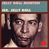 echange, troc Jerry Roll Morton - Mr Jelly Roll