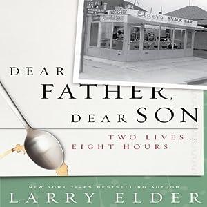 Dear Father, Dear Son Audiobook