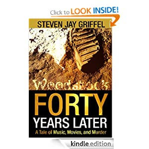 Free Kindle Book: Forty Years Later, by Steven Jay Griffel. Publisher: Schiller and Wells, Ltd. - A Division of Stay Thirsty Media, Inc. (October 14, 2009)