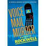 Voice Mail Murder (A Pamela Barnes Acoustic Mystery) ~ Patricia Rockwell