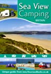 Sea View Camping: Camping Sites Guide...