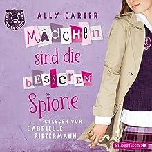Mädchen sind die besseren Spione (Gallagher Girls 2) Hörbuch von Ally Carter Gesprochen von: Gabrielle Pietermann