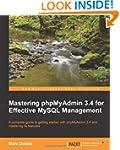 Mastering Phpmyadmin 3.4 for Effectiv...