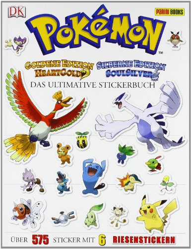 Pokémon - Das ultimative Stickerbuch Heartgold Edition Soulsilver Edition