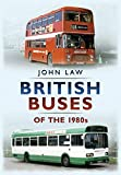 British Buses of the 1980s