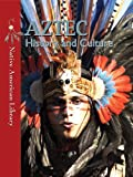 img - for Aztec History and Culture (Native American Library) book / textbook / text book
