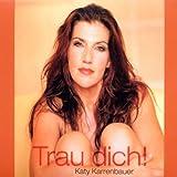 Songtexte von Katy Karrenbauer - Trau dich!