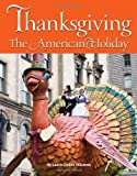 img - for Thanksgiving: The American Holiday book / textbook / text book