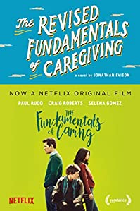 The Revised Fundamentals Of Caregiving: A Novel by Jonathan Evison ebook deal