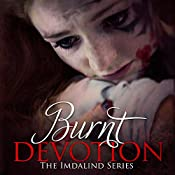 Burnt Devotion: Imdalind, Book 5 | Rebecca Ethington