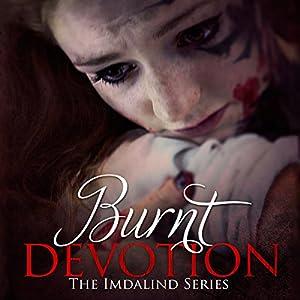 Burnt Devotion Audiobook