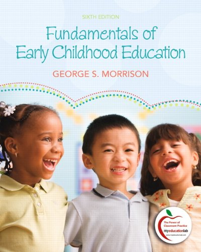 Fundamentals of Early Childhood Education (6th Edition)