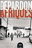Afriques de Depardon Nouvelle édition brochée