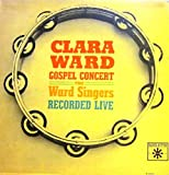 Clara Ward Gospel Concert: The Ward Singers Record