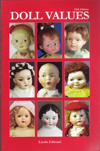 Doll Values (Doll Values Antique to Modern)