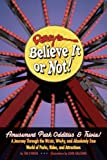 Tim O'Brien Ripley's Believe It or Not! Amusement Park Oddities & Trivia
