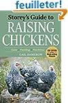 Storey's Guide to Raising Chickens: C...