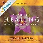 Music For Healing (Sound Medicine Ser...