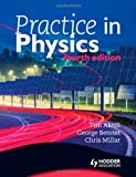 Practice in Physics. by Tim Akrill, George Bennet and Chris Millar