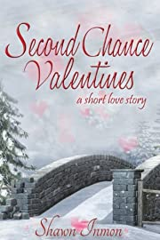 Second Chance Valentines (Second Chance Love Story)