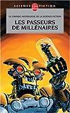 Les Passeurs de millénaires : La grande anthologie de la science-fiction française