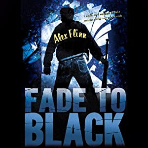 Fade To Black | [Alex Flinn]