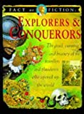 Conquerors and Explorers (Fact or Fiction) (0749624833) by Ross, Stewart