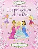 J'habille mes amies - Les princesses et les fées - Autocollants Usborne...
