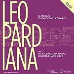 Leopardiana Classic: Il meglio di Giacomo Leopardi [The Best of Giacomo Leopardi] | Giacomo Leopardi