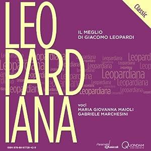 Leopardiana Classic: Il meglio di Giacomo Leopardi [The Best of Giacomo Leopardi] | [Giacomo Leopardi]