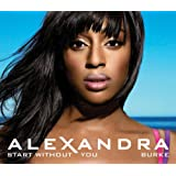 Start Without Youby Alexandra Burke