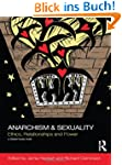 Anarchism &amp; Sexuality: Ethics, Relati...