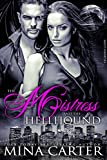 The Mistress and the Hellhound: BBW Paranormal Shapeshifter Romance (Mistress of the City Book 4)