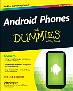 Download Android Phones For Dummies (For Dummies (Computer/Tech))